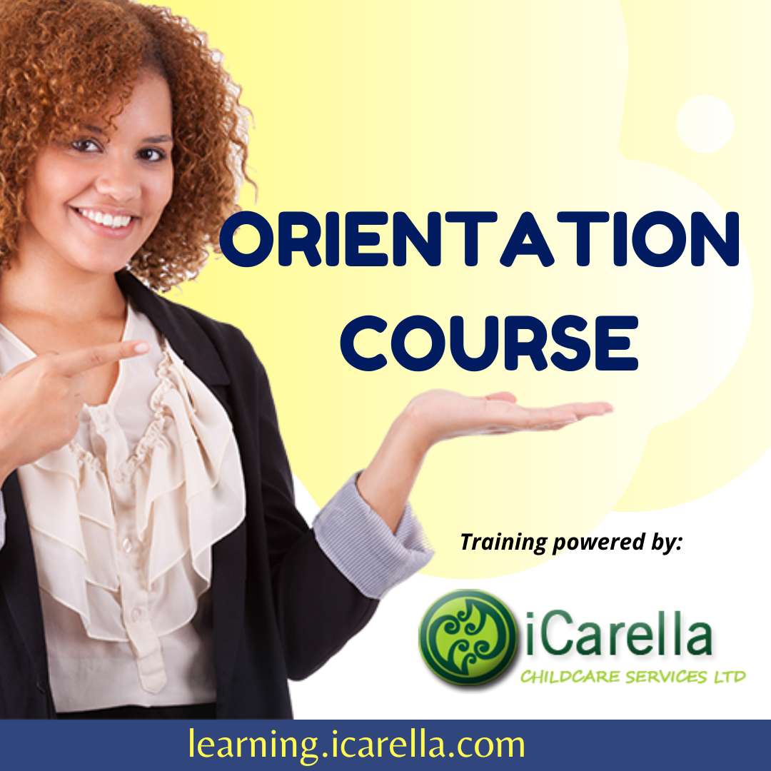 ORIENTATION FOR IN-HOME CHILDCARE PROVIDERS