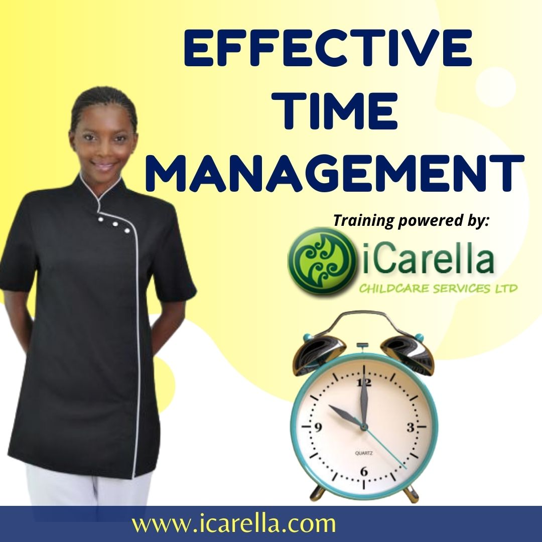 EFFECTIVE TIME MANAGEMENT FOR IN-HOME NANNIES / HOME MANAGERS